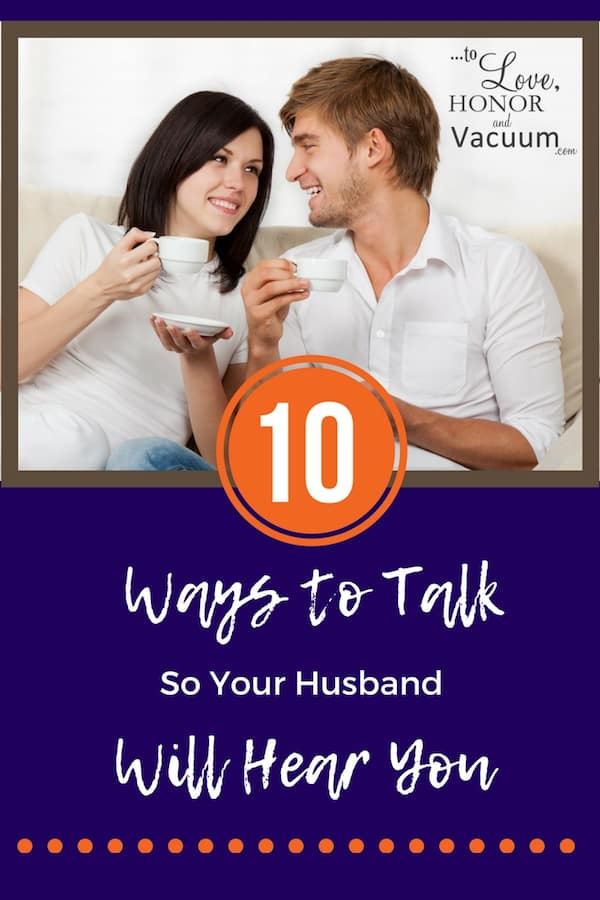Feel like your husband doesn't listen to you? Here are 10 ways to change how you talk to help make conversations more productive--and help you feel heard! Tips for better communication in marriage.