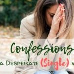 FB Confessions of a Single Woman 150x150 - What We Need Stop Saying to Single People