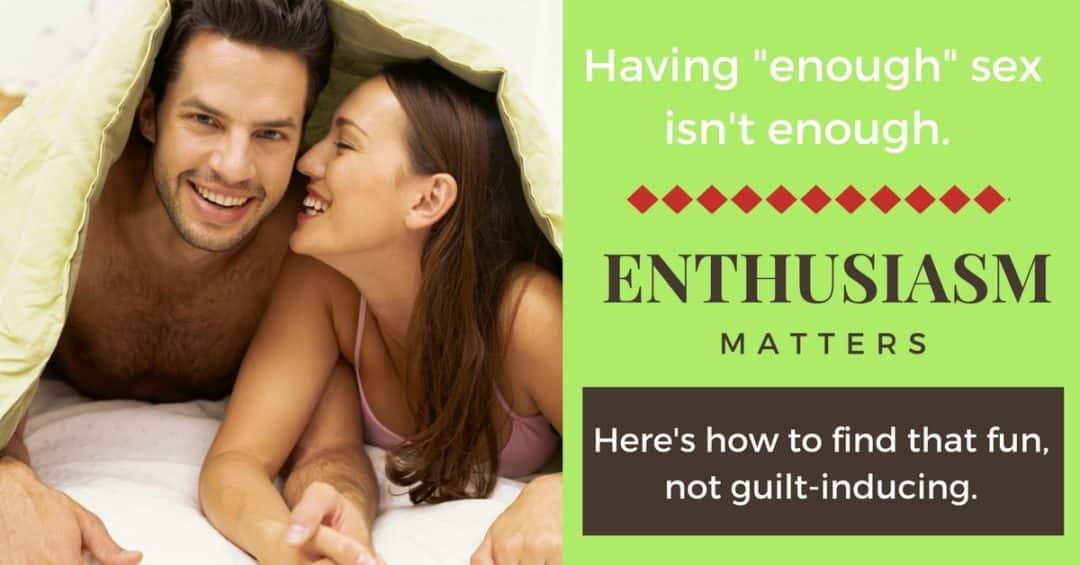 FB Enthusiastic Sex Marriage - 29 Days to Great Sex Day 18: Foreplay Can Be For Him, Too!