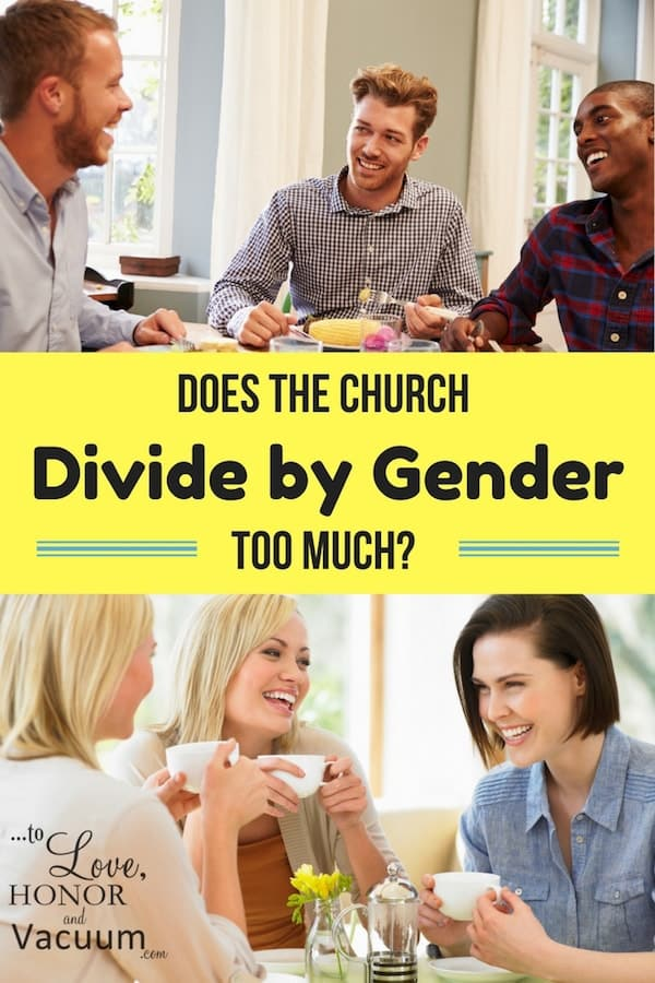 Does the church divide by gender too much? How to see each other as brothers and sisters in Christ, and aim for reconciliation and friendship rather than competition and sexualization.