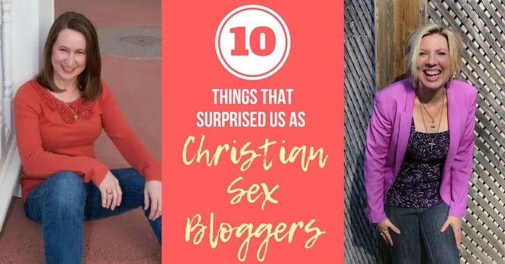 10 things that surprised us as Christian Sex Bloggers