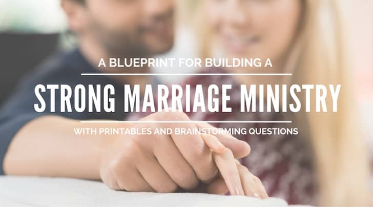 What a Strong Marriage Ministry Should Look Like