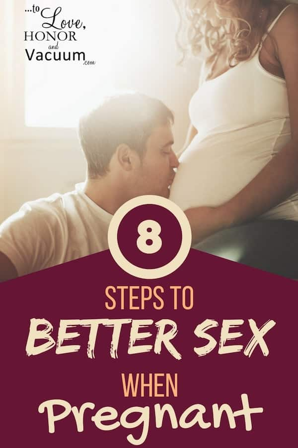 Better Sex When Pregnant - 8 Steps to a Better Sex Life when Pregnant
