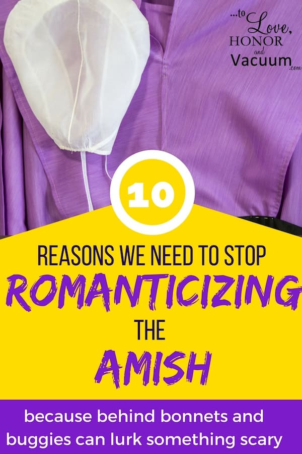 Sexual Abuse and the Amish - 10 Reasons We Need to Stop Romanticizing the Amish