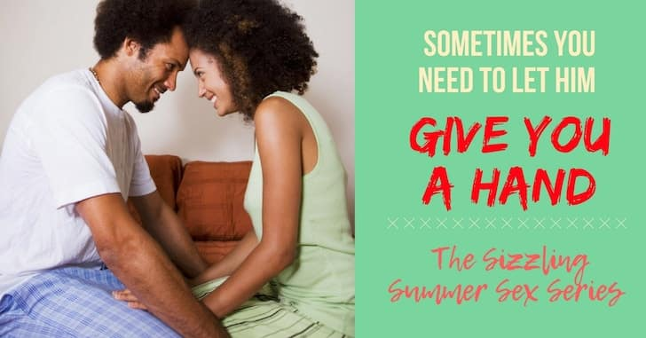 "Why Not Let Your Husband ""Give You a Hand""?"