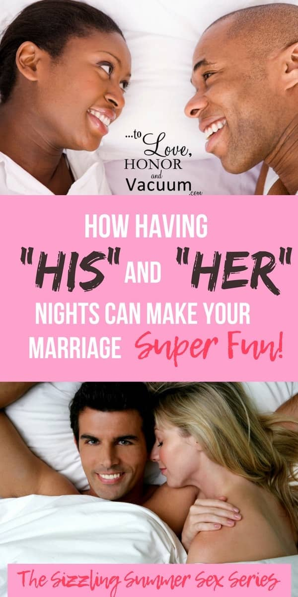 A Great Way to Spice Up Your Marriage! Try His and Her Nights.