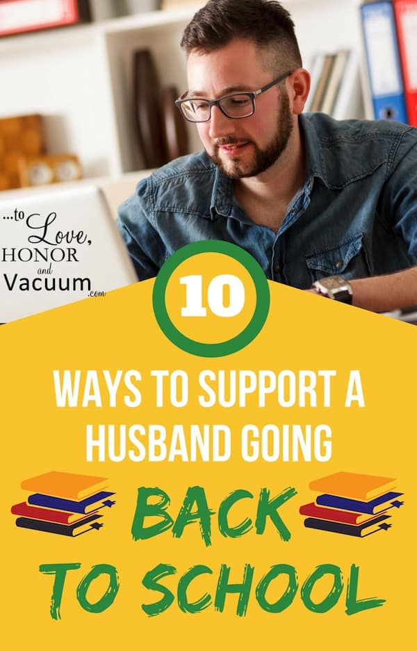 Back to School Husband - 10 Ways to Support a Back-to-School Husband!