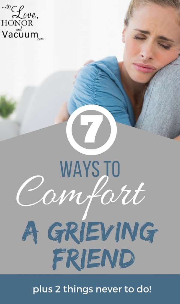 How to Comfort a Grieving Friend: Ways to Help Her Get through the Pain