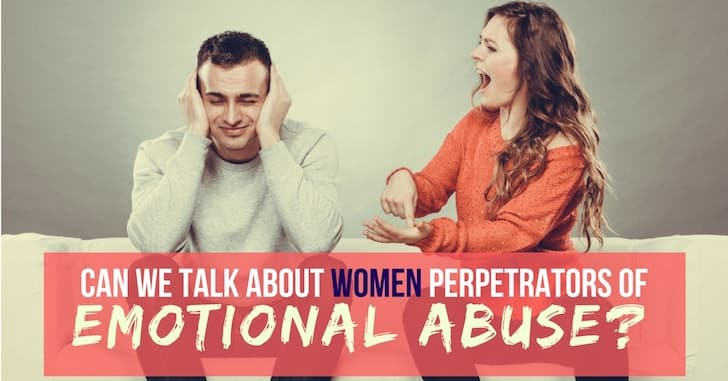 Wifey Wednesday: How Can We Talk About Male Victims of Emotional Abuse?