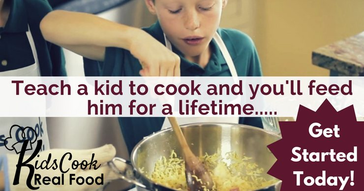 Kids Cook Real Food--teaching kids to cook
