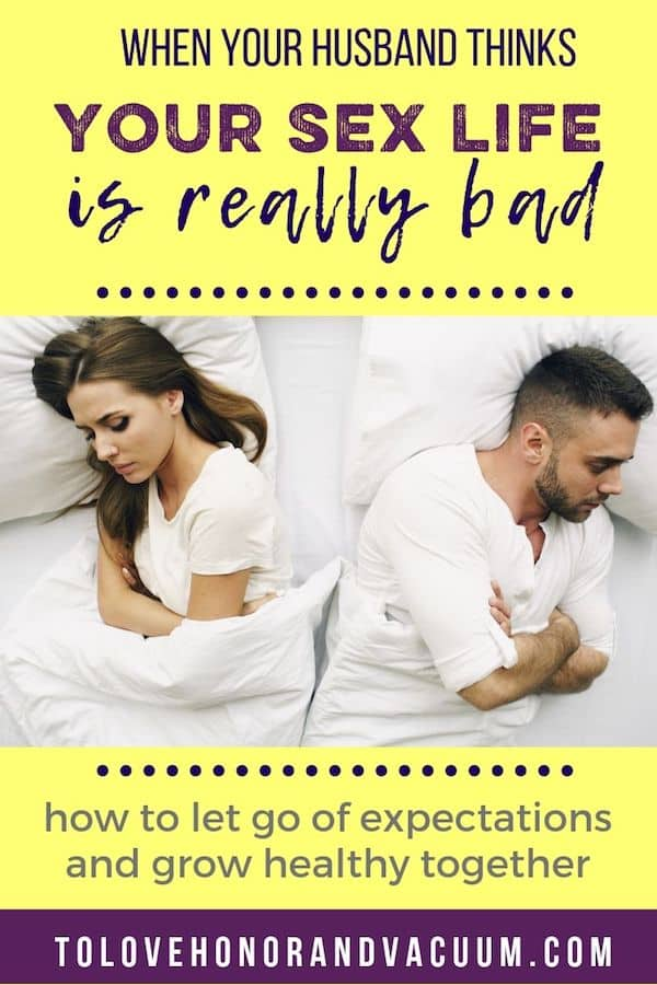 Husband Thinks Sex Life is Bad - Reader Question: My Husband Doesn't Think our Sex Life is Good Enough