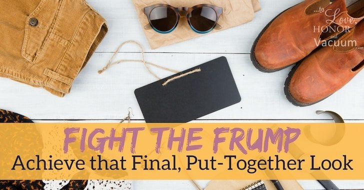 Fight the Frump: Looking Put Together with Outfits