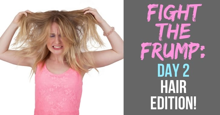 FB Fight the Frump Hair Edition - Fight the Frump: Mastering Natural Makeup