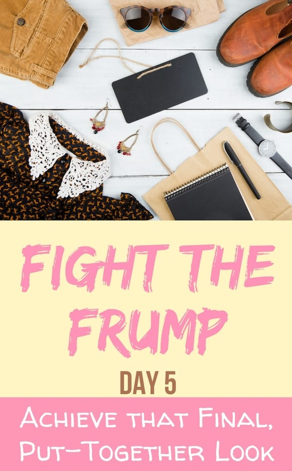 Frump Capsule Wardrobe - Fight the Frump: Looking Put Together with Outfits