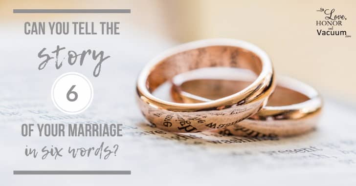 Wifey Wednesday: My Marriage in Just 6 Words!
