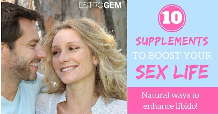Top 10 Supplements that Can Help Your Sex Life
