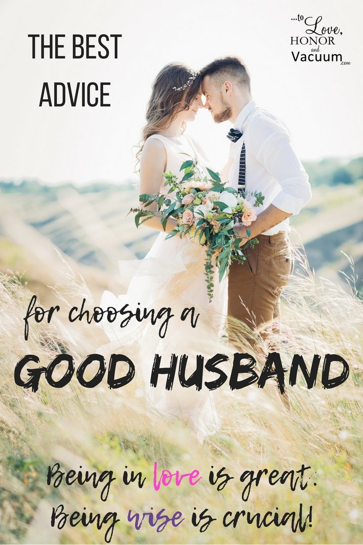 The Best Advice for Choosing a Good Husband: Should I Marry Him? | Is He Marriage Material?