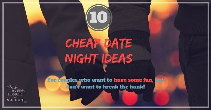 Top 10 Date Night Ideas When You Have No Money