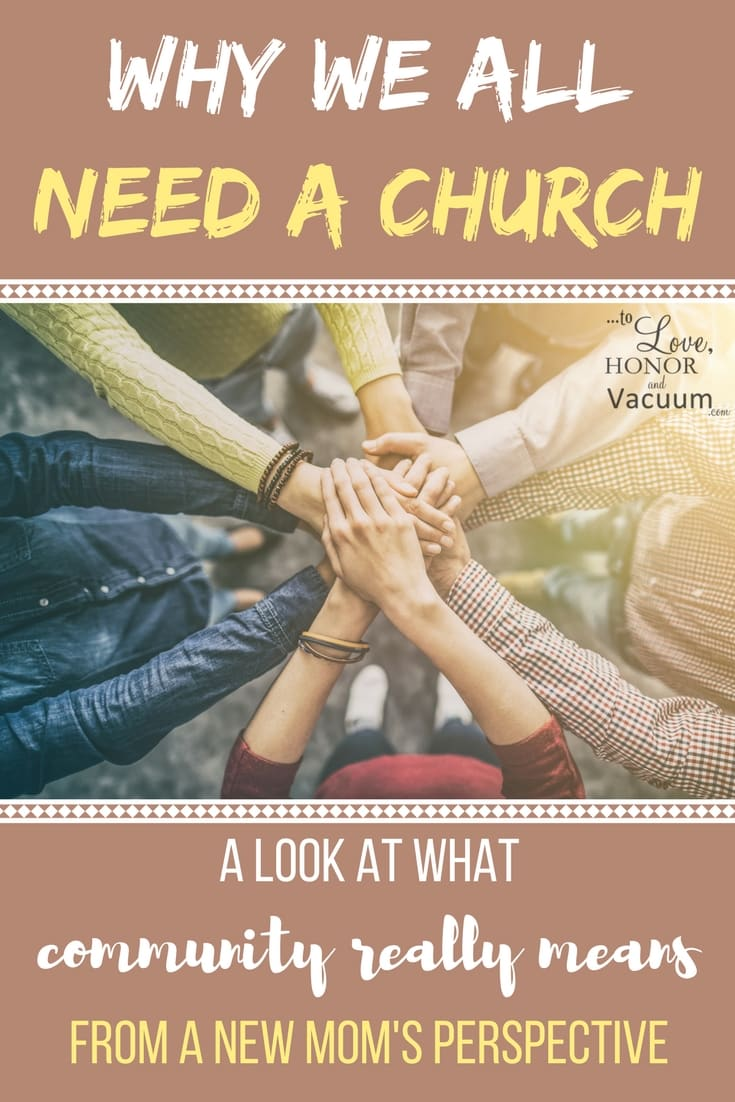 Why We All Need Church | Christian Community is Important | We Must find a Local Church