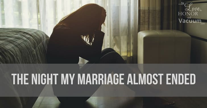 The Night My Marriage Almost Ended