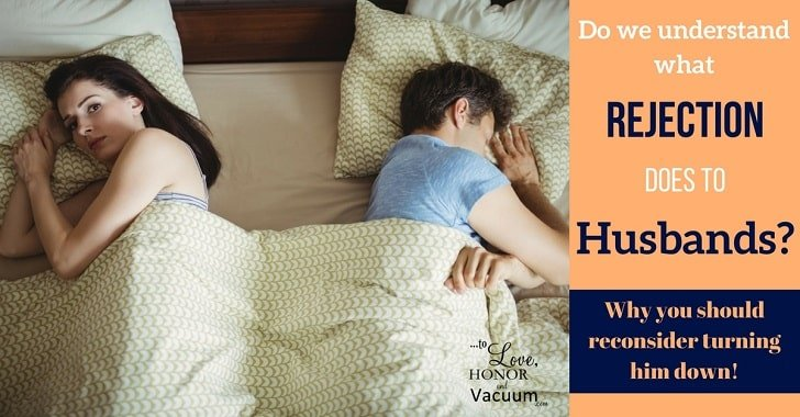 FB what rejection does to husbands - Start Your Engines: How to Initiate Sex with Your Wife