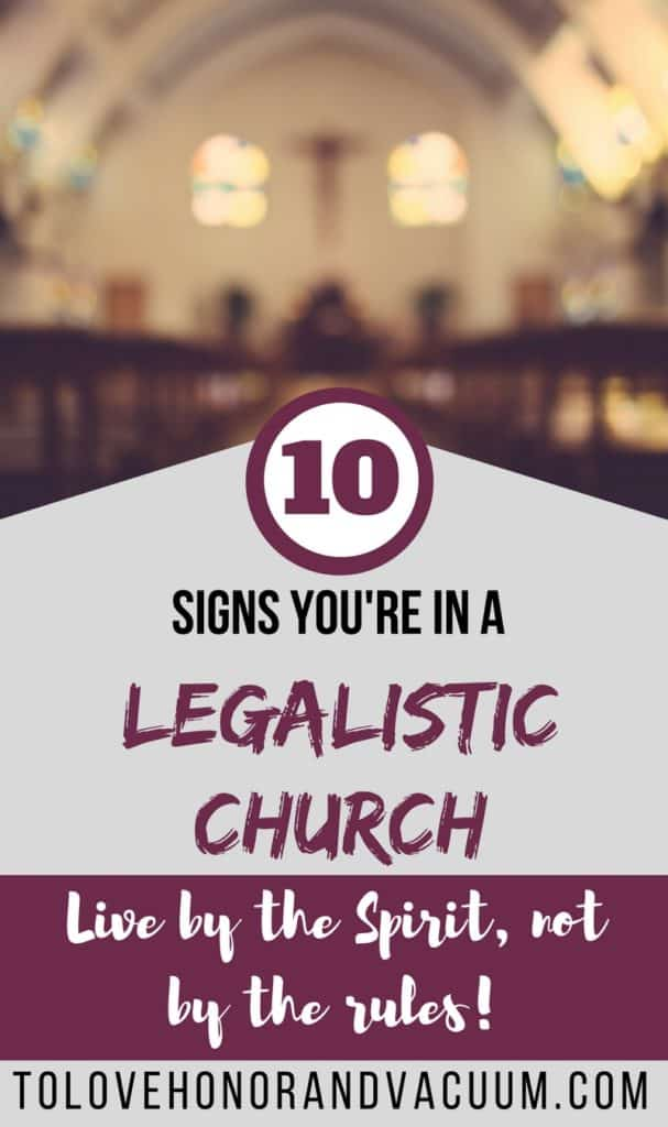 PIN 10 signs youre in a legalistic church 607x1024 - Top 10 Signs You're in a Legalistic Church