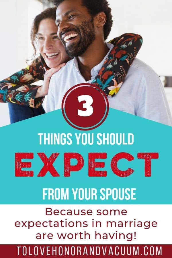 3 Expectations in Marriage - Are Expectations in Marriage Wrong? 3 Things You Should Expect from Your Spouse