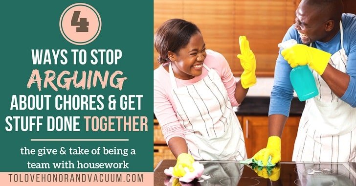 The Chore War: 4 Steps to Stop Arguing with Your Husband and Get Stuff Done