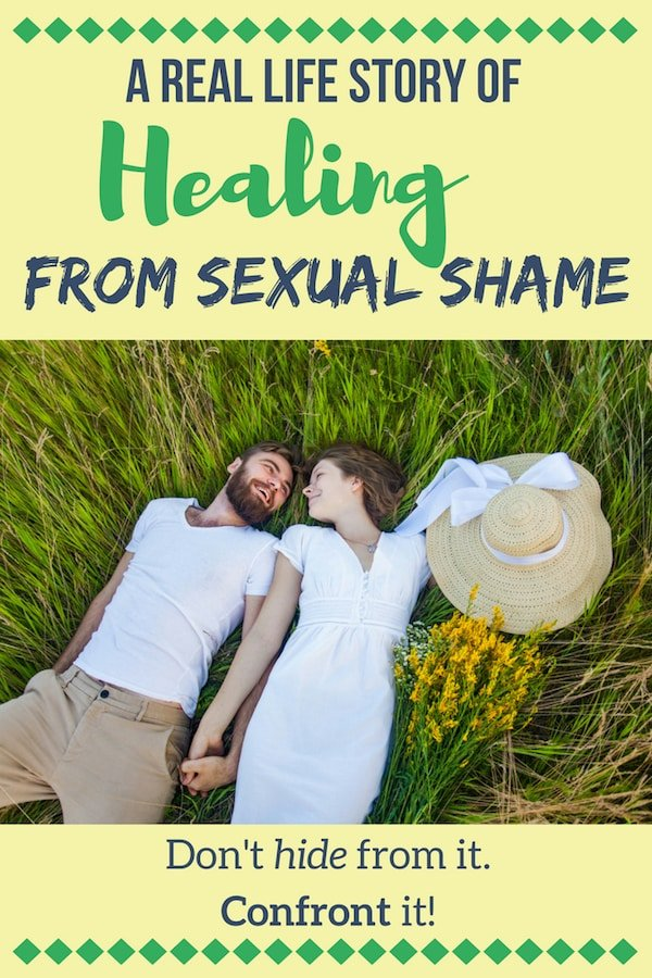 A Real Life Story of Healing from Sexual Shame