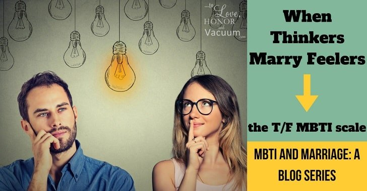 MBTI and Marriage: Are You a Thinker or a Feeler?