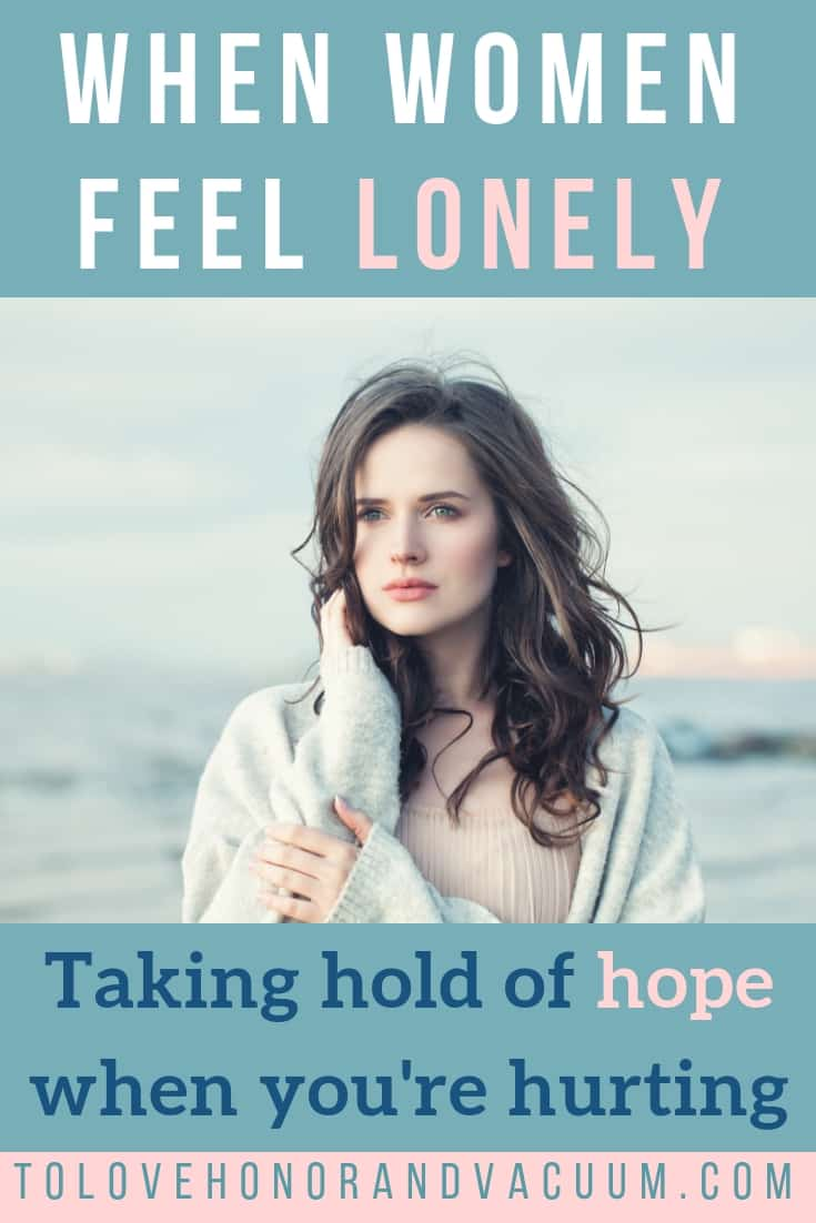 PIN when women feel lonely - Do All Women Feel Lonely?