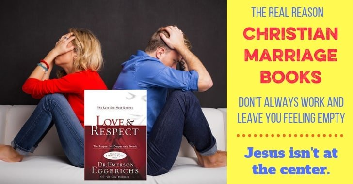 The Ultimate Flaw in the Book Love and Respect: Jesus Isn't at the Center