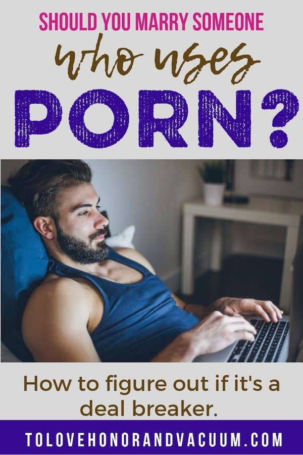 Should You Marry a Porn User - Should You Marry Someone Who Uses Porn?