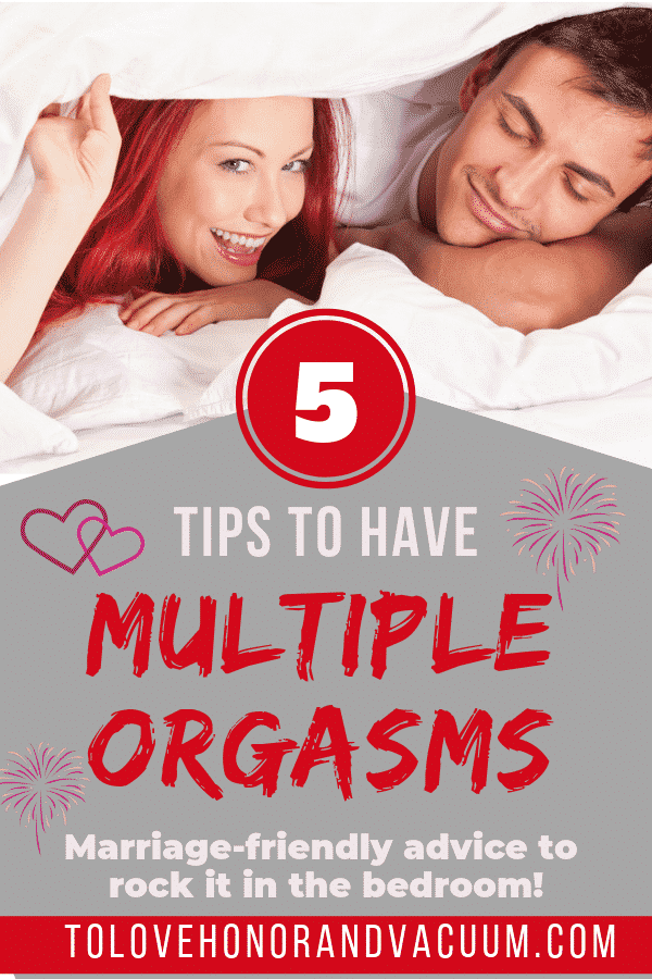 How to Have Multiple Orgasms - 5 Tips to Make Multiple Orgasms More Likely