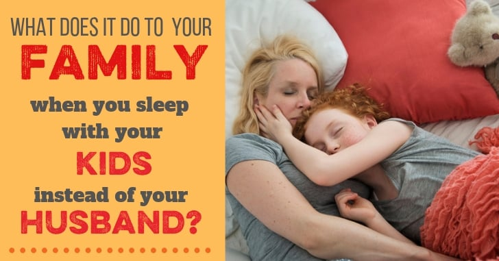 FB Sleeping with Kids not Husband - Parenting Reader Questions: I Found My Daughter's Sex Toy, My Husband Co-Sleeps with our Daughter, and More!
