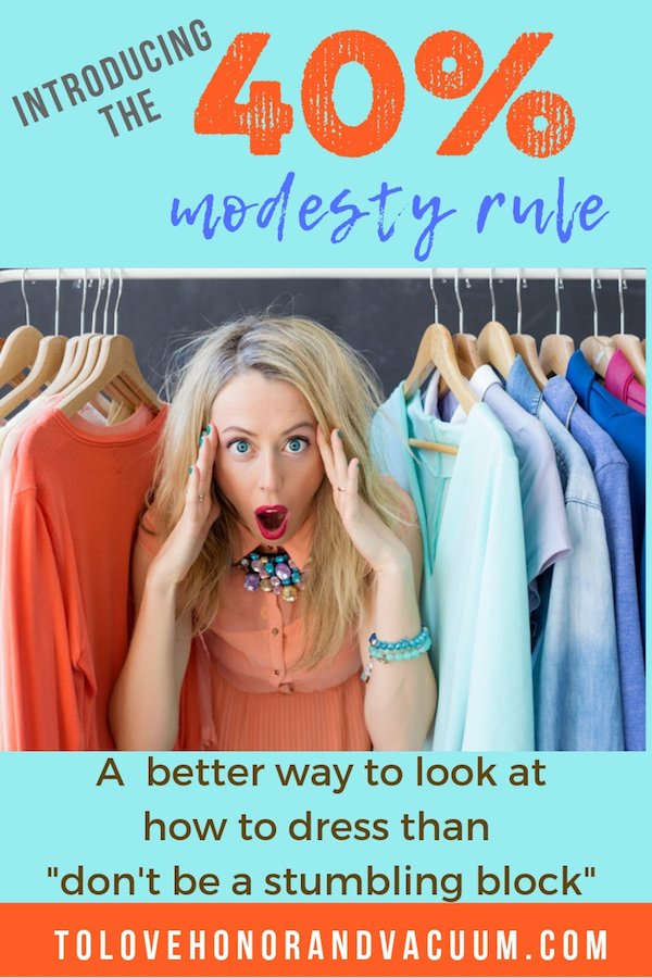 New Christian Modesty Guidelines - My 40% Modesty Rule: A Better Way to Look at How to Dress