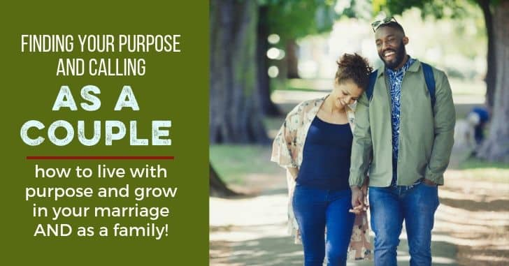 Visioning as a Couple: Living Out Your Purpose as a Family