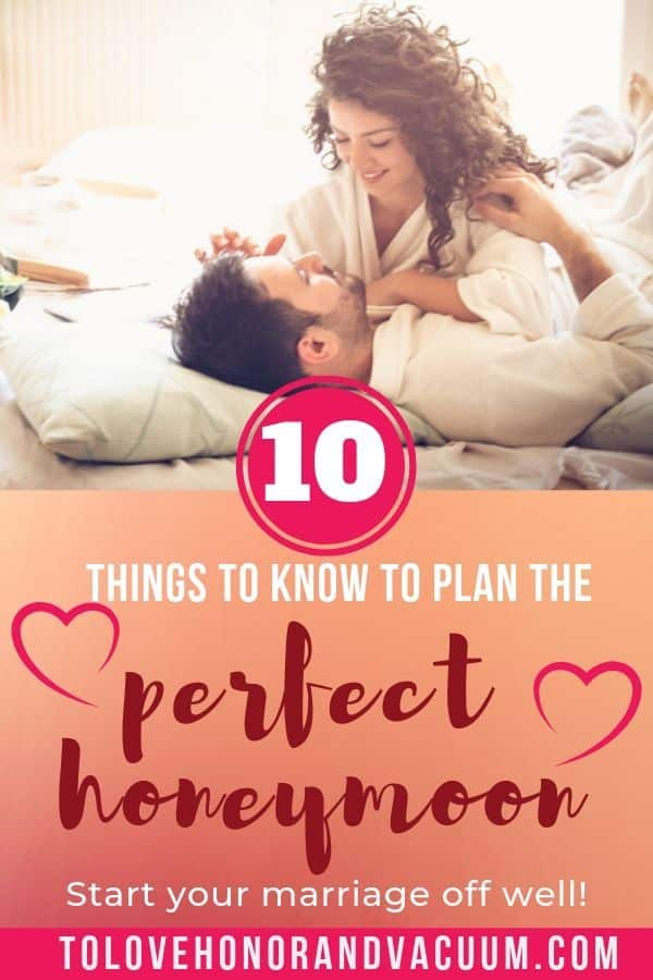 Plan Perfect Honeymoon - 10 Things to Know to Plan the Perfect Honeymoon