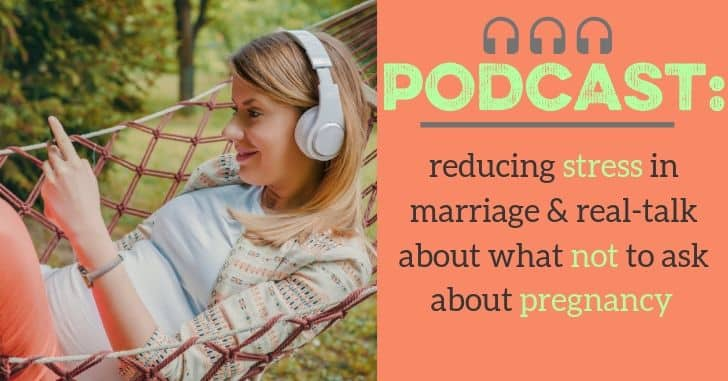 PODCAST: Pregnancy Etiquette and How Systems Can Reduce Stress in Marriage