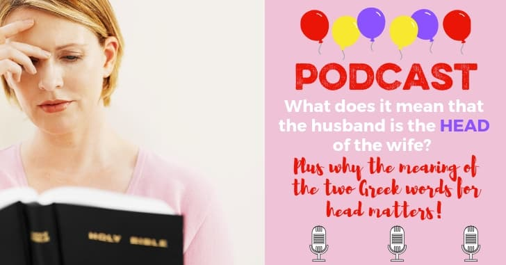 PODCAST EXTRAS: Headship, Ephesians 5 Explained, Real Masculinity–Oh, and Elderly Parents