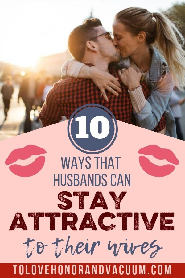 To husband tips attract 7 Ways