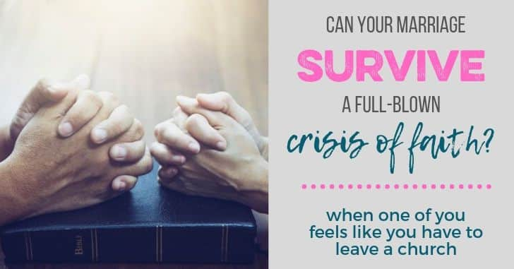 What Happens to a Marriage if One of You Has a Crisis of Faith?