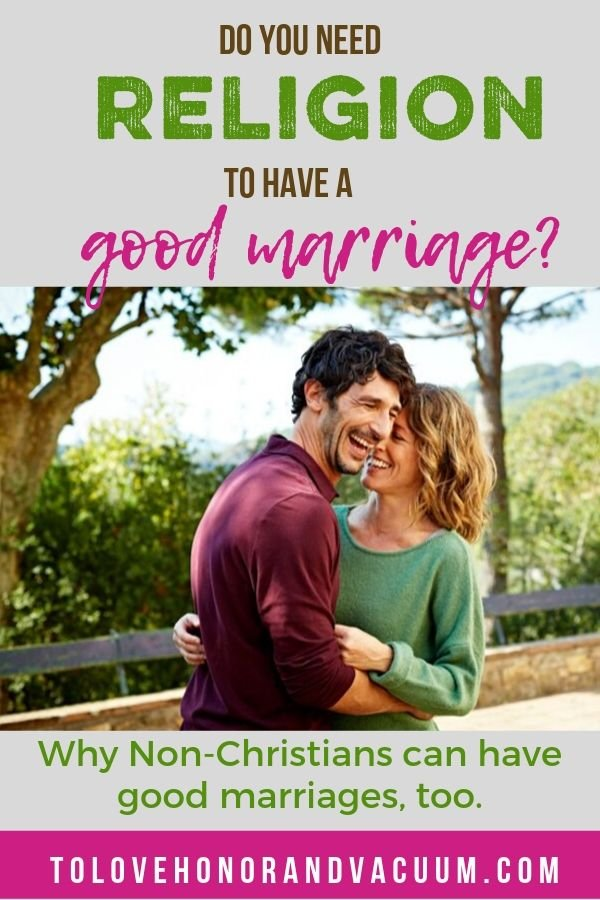 Non Christians Can Have Good Marriages - Do Only Christians Have Good Marriages?