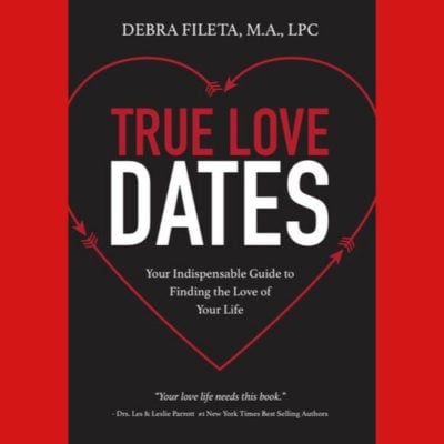 True Love Dates 400x400 - Finding Mr. Right: Making It More Likely that Love Shows Up