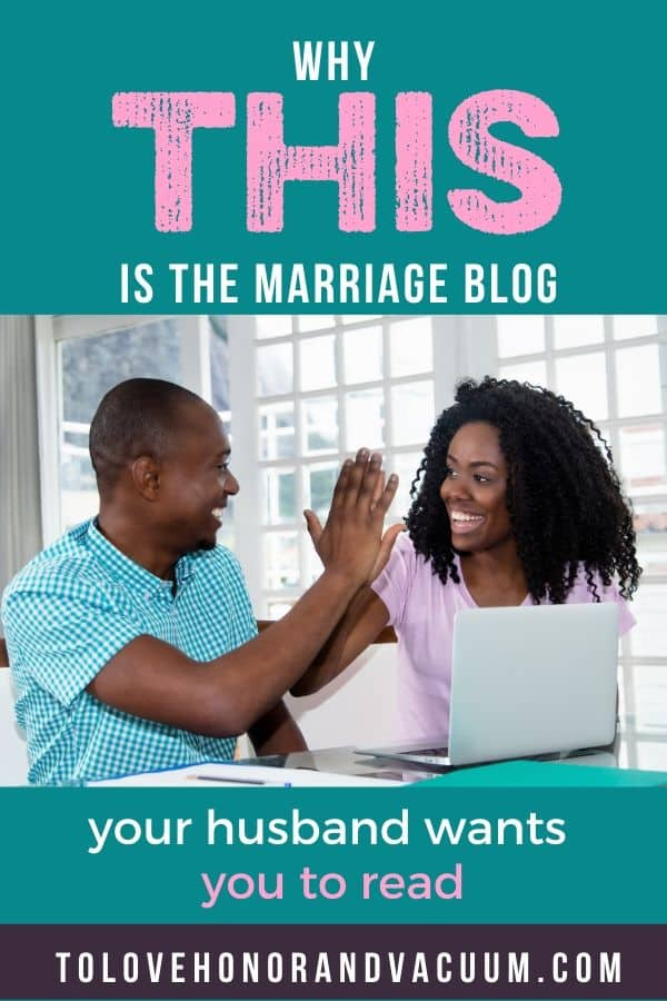 Husband Wants You to Read This Marriage Blog - Why Your Husband Wants You to Read this Marriage Blog