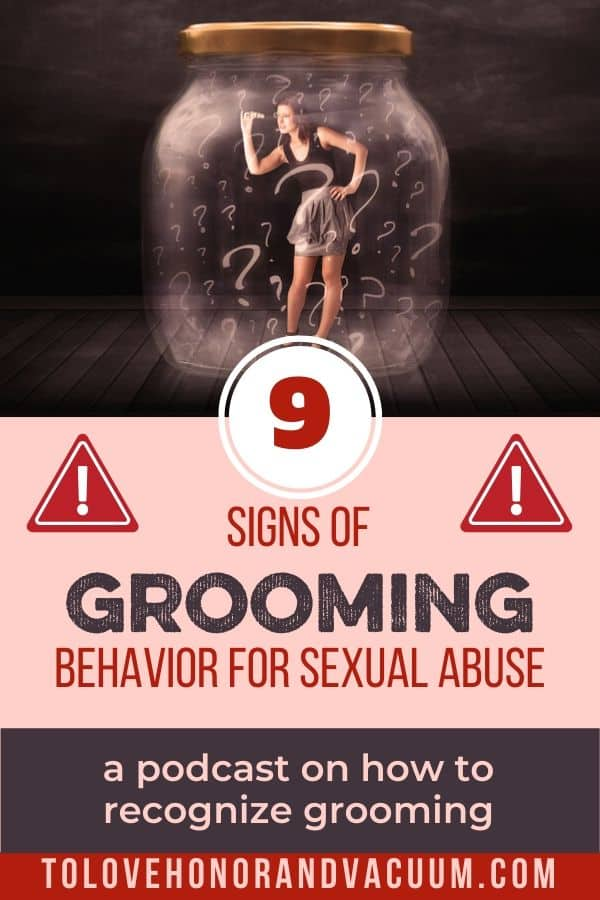 Recognizing the 9 Signs of Grooming Behavior for Sexual Abuse