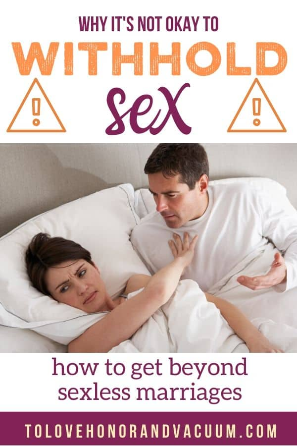 SexLess Marriages Not Okay Withhold Sex - Is It Okay to Withhold Sex in Marriage? Let's Rethink Sexless Marriages