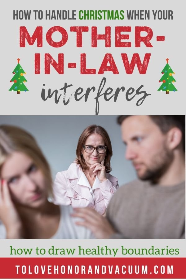 Christmas when Mother in Law Interferes - When Your Husband Doesn't Protect You from Your Mother-in-Law (or other toxic relatives)