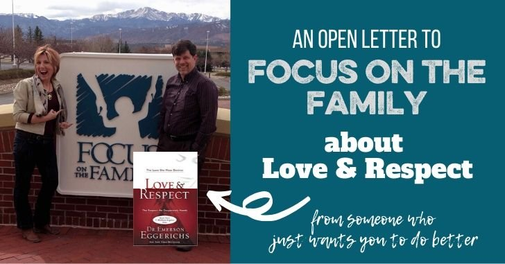 An Open Letter to Focus on the Family about Love & Respect and Emerson Eggerichs
