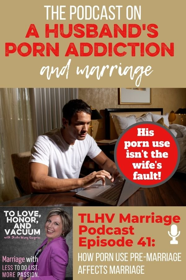 Podcast Porn Use Pre Marriage - The Porn Habits Podcast: How Porn Affects Marriage